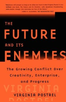 The Future & Its Enemies
