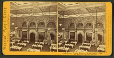 Lick House, Dining Room, JW Lawlor & Co, Proprietors, San Francisco, [Watkins' Pacific Coast, 1743] (1861-1873)