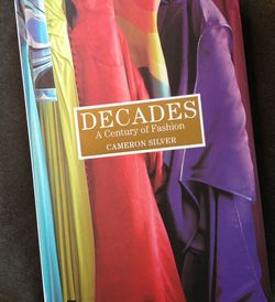Decades A Century of Fashion by Cameron Silver cover photo