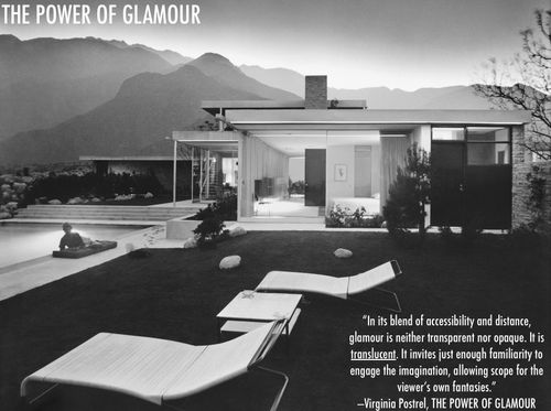 Julius-Shulman-Kauffman-House-Power-of-Glamour-Virginia-Postrel-translucent-mystery